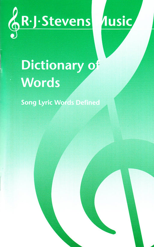 Dictionary of Words: Song Lyric Words Defined