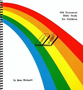 Rainbow Lessons Old Testament