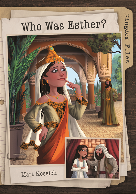 Kingdom Files: Who Was Esther?