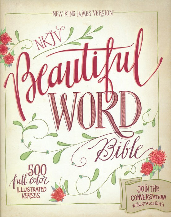NKJV Beautiful Word Bible Hardback