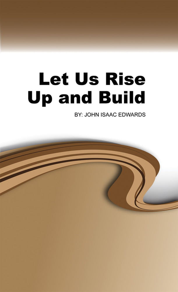 Let Us Rise up and Build