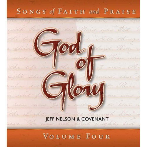 Songs of Faith & Praise: God of Glory - CD 4