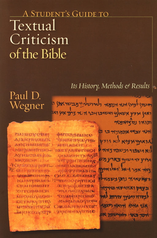 Student's Guide to Textual Criticism of the Bible