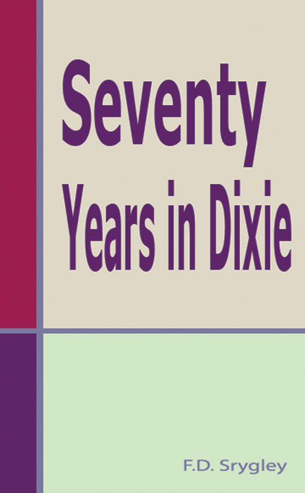 Seventy Years in Dixie