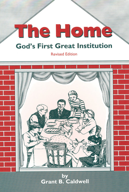 The Home:  God's First Great Institution