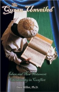 The Quran Unveiled: Islam and New Testament Christianity in Conflict