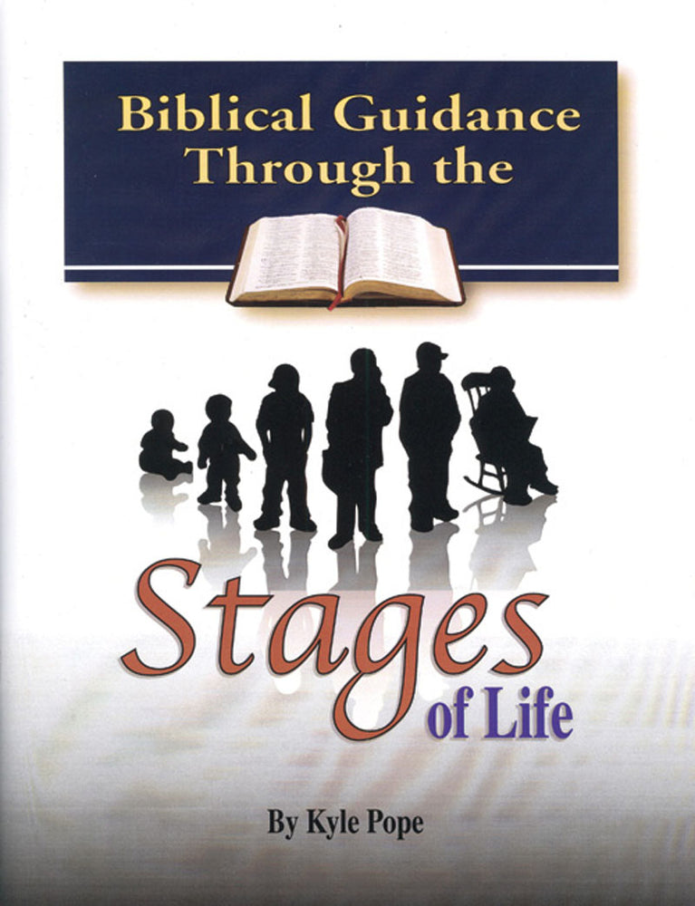 Biblical Guidance Through the Stages of Life