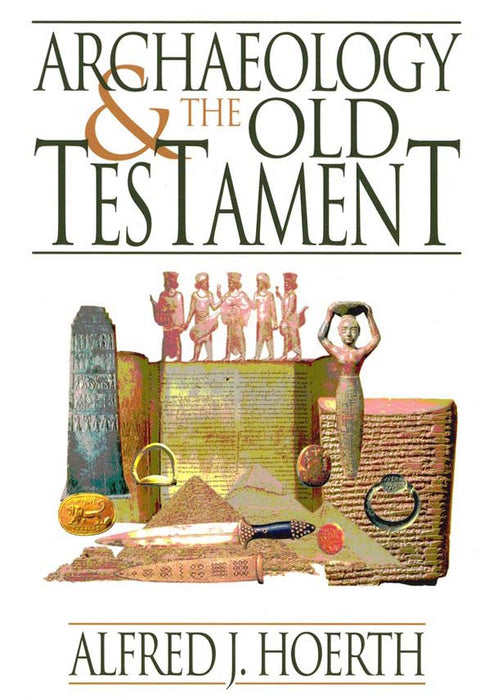 Archaeology & the Old Testament - Paperback
