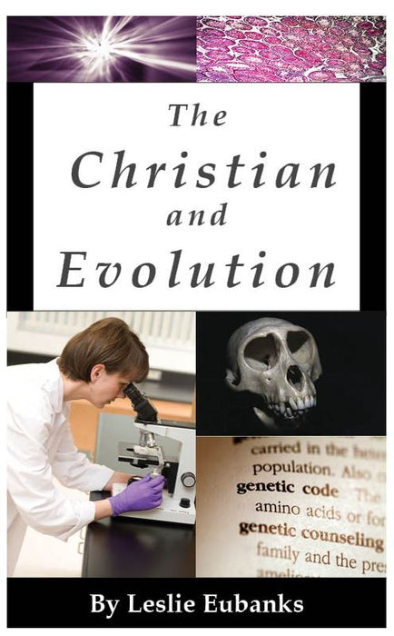 The Christian and Evolution