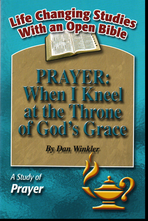 Prayer: When I Kneel at the Throne of God's Grace