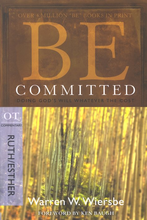 Be Committed - Ruth & Esther