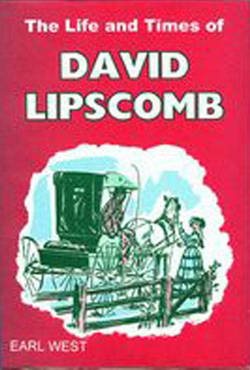 Life & Times Of David Lipscomb