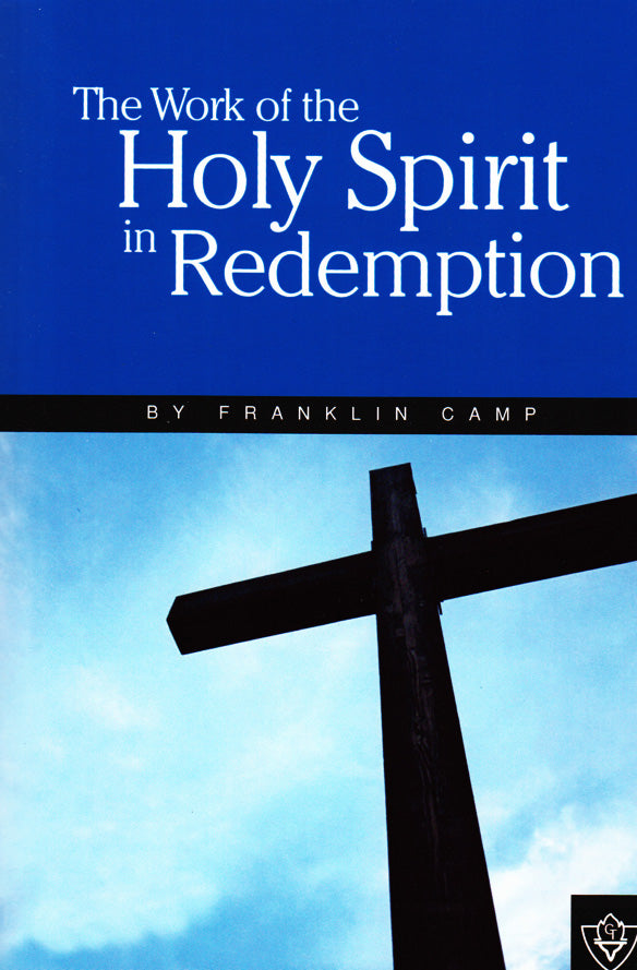 The Work of the Holy Spirit in Redemption