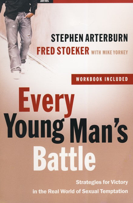 Every Young Man's Battle:  Strategies for Victory