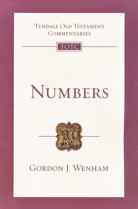Tyndale Old Testament Commentary: Numbers, Volume 4