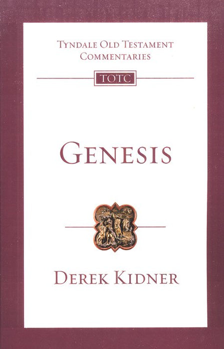 Tyndale Old Testament Commentary:  Genesis