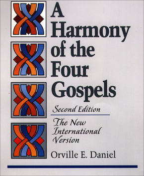A Harmony of the Four Gospels - NIV