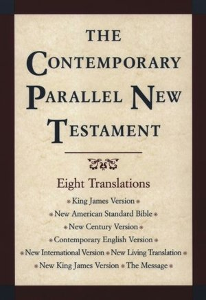 Contemporary Parallel New Testament - 8 Translations