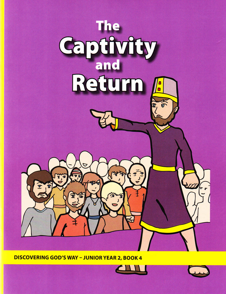 Captivity and Return