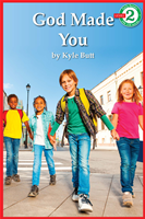 God Made You - Early Reader Series Level 2