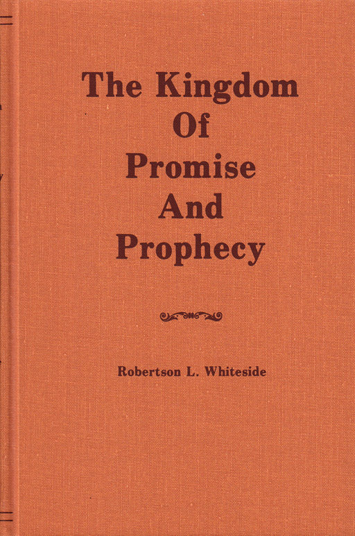 The Kingdom of Promise and Prophecy
