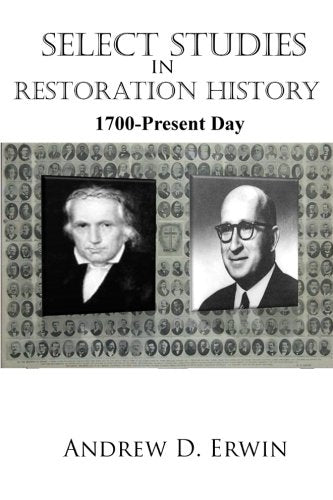 Select Studies in Restoration History: 1700-Present Day