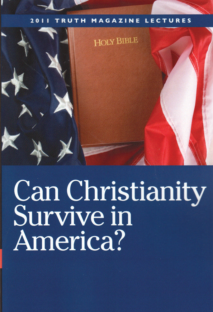 Can Christianity Survive in America? 2011 Truth Lectures
