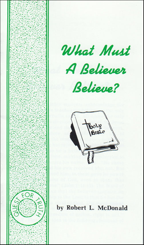 What Must A Believer Believe?