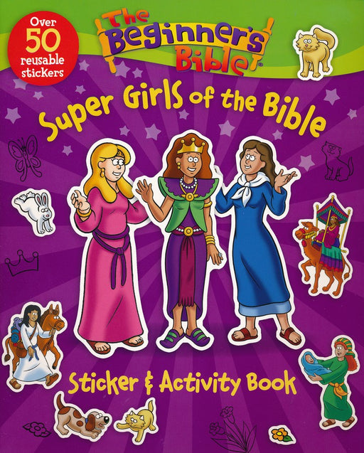 Beginner's Bible Super Girls of the Bible Sticker & Activity Book