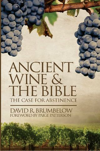 Ancient Wine & the Bible: The Case for Abstinence