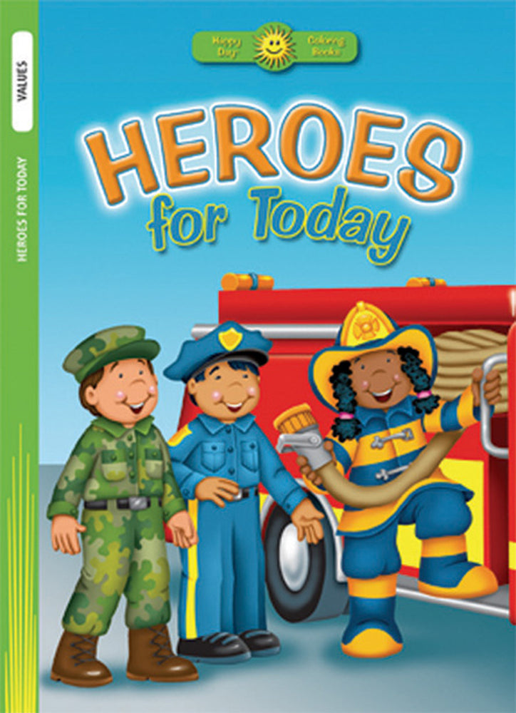 Heroes for Today Coloring Book