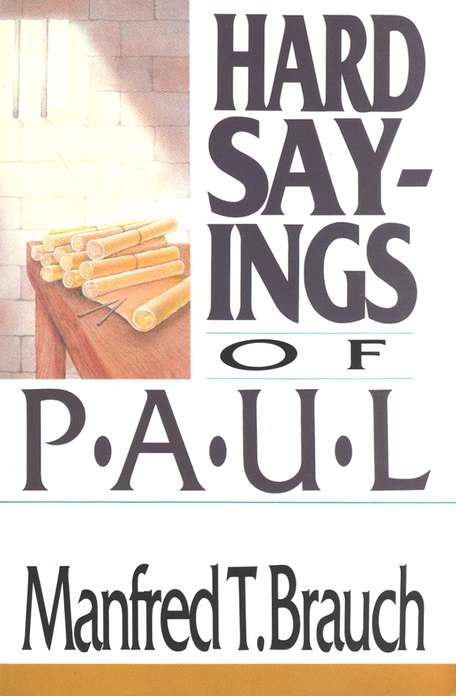 Hard Sayings of Paul