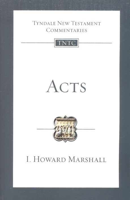 Tyndale New Testament Commentary:  Acts
