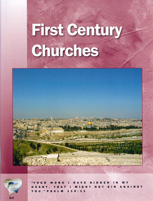 First Century Churches (Word in the Heart, 9:4)