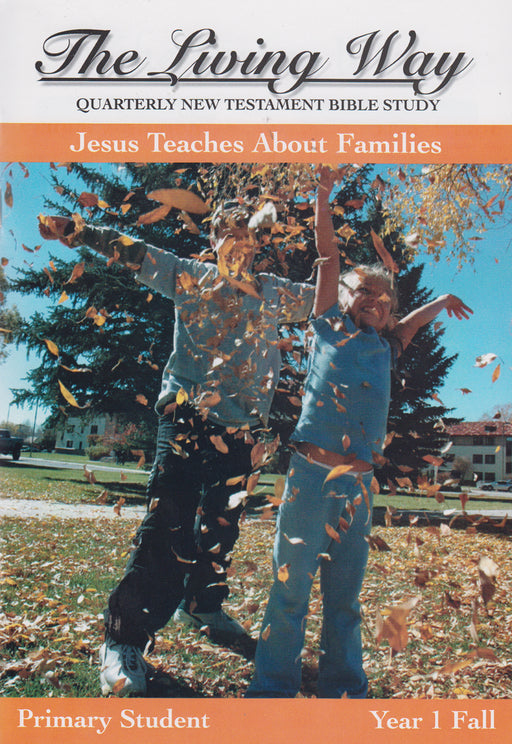 PRIMARY 1-1 ST - Jesus Teaches Families