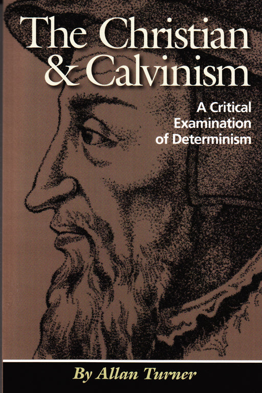 The Christian & Calvinism