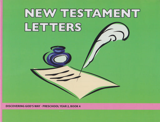 New Testament Letters (Preschool 2:4)
