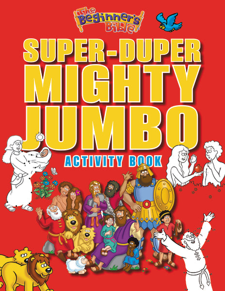 The Beginner's Bible Super-Duper Mighty Jumbo Activity Book