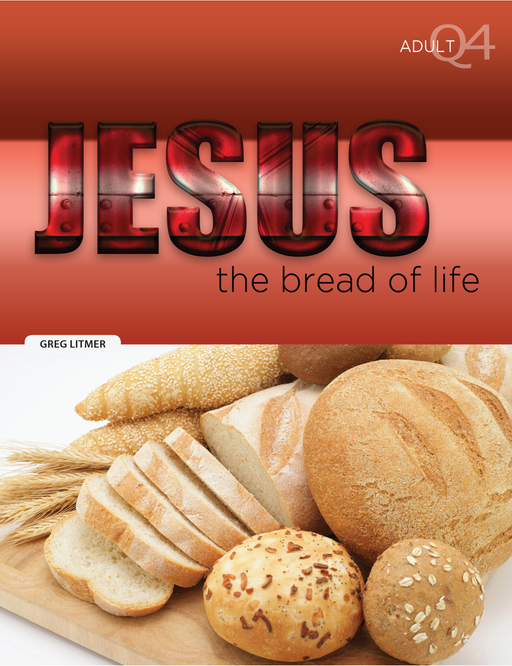 Jesus, the Bread of Life Part 4
