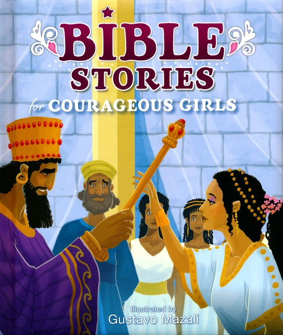 Bible Story for Courageous Girls
