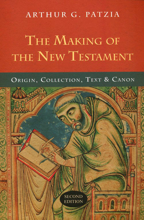 Making of the New Testament - 2nd edition