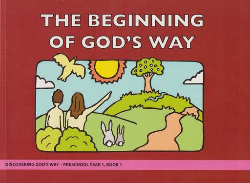 The Beginning of God's Way (Preschool 1:1)