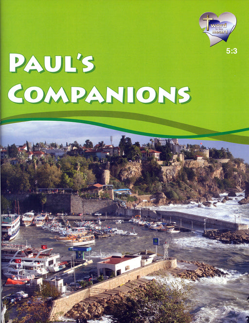 Paul's Companions (Word in the Heart, 5:3)