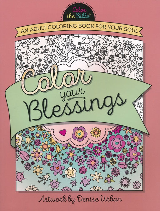Color Your Blessings: Adult Coloring Book
