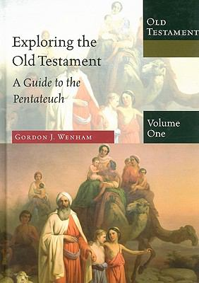 Exploring the Old Testament  Vol. 1