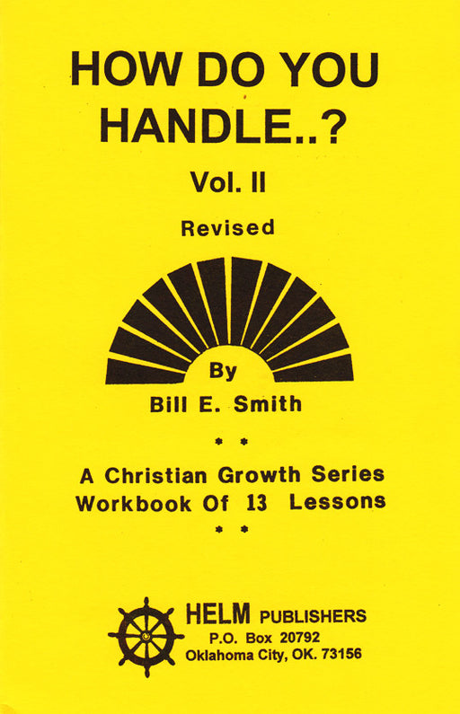 How Do You Handle..? Volume II