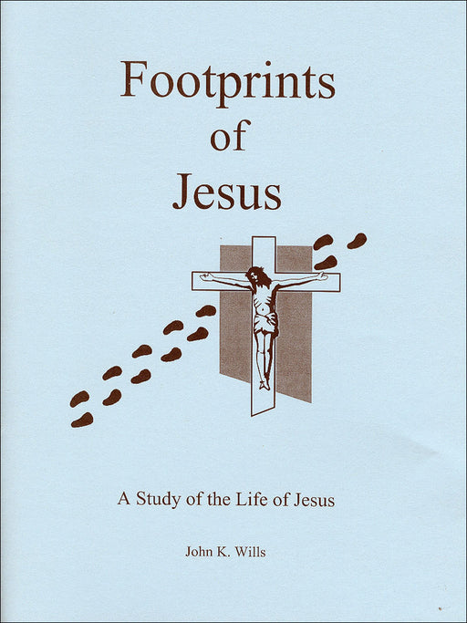 Footprints of Jesus:  A Study of the Life of Jesus - Student Workbook