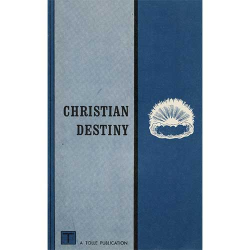 Christian Destiny