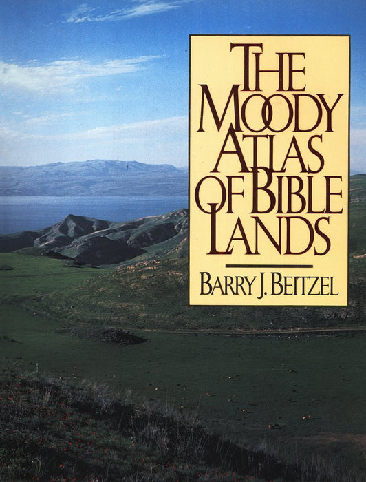 Moody Atlas of Bible Lands
