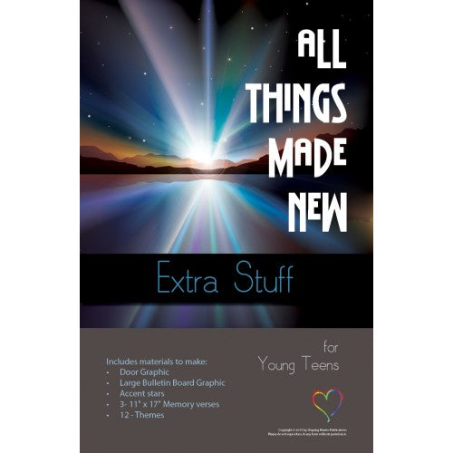All Things Made New - Extra Stuff